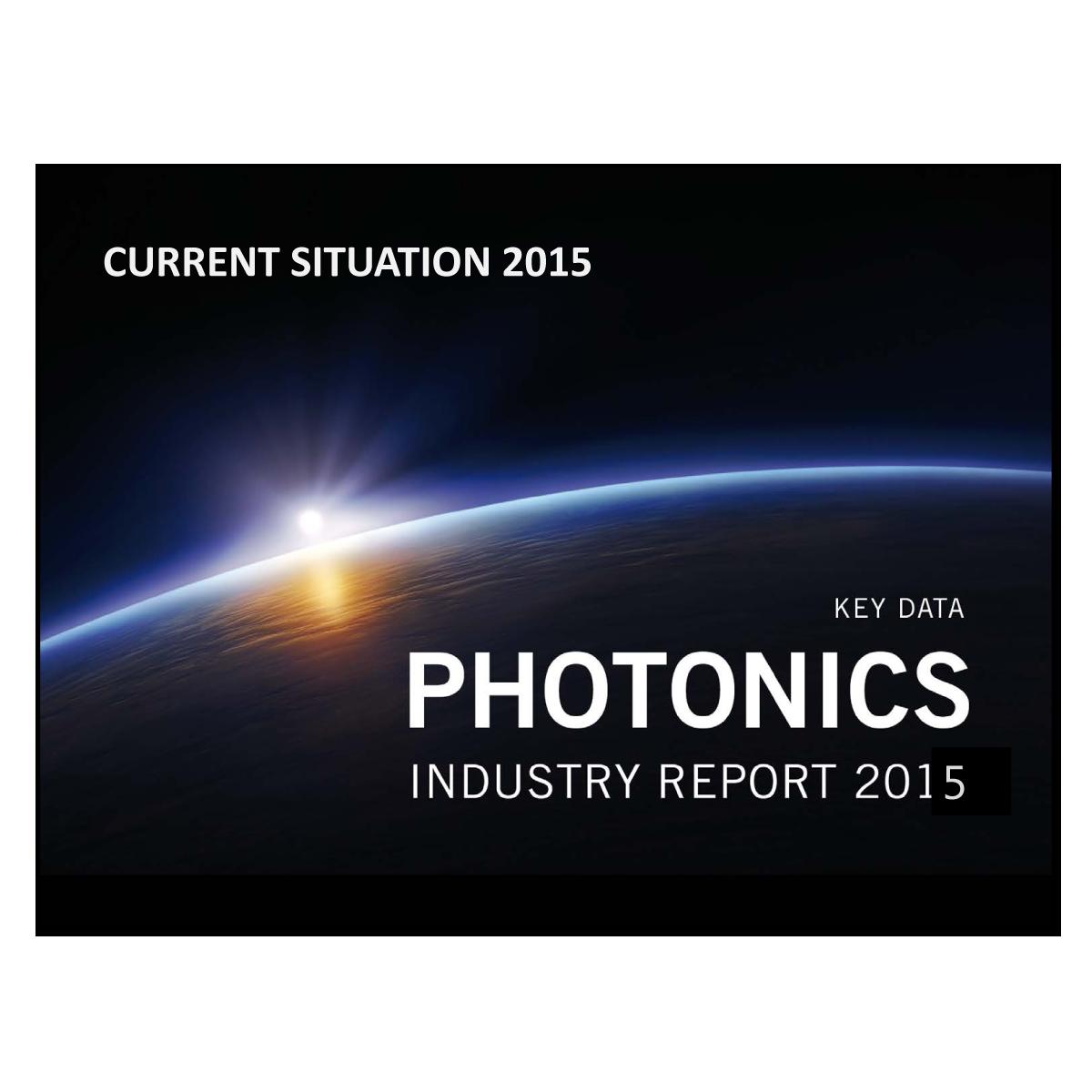 Photonics Industry Report 2015