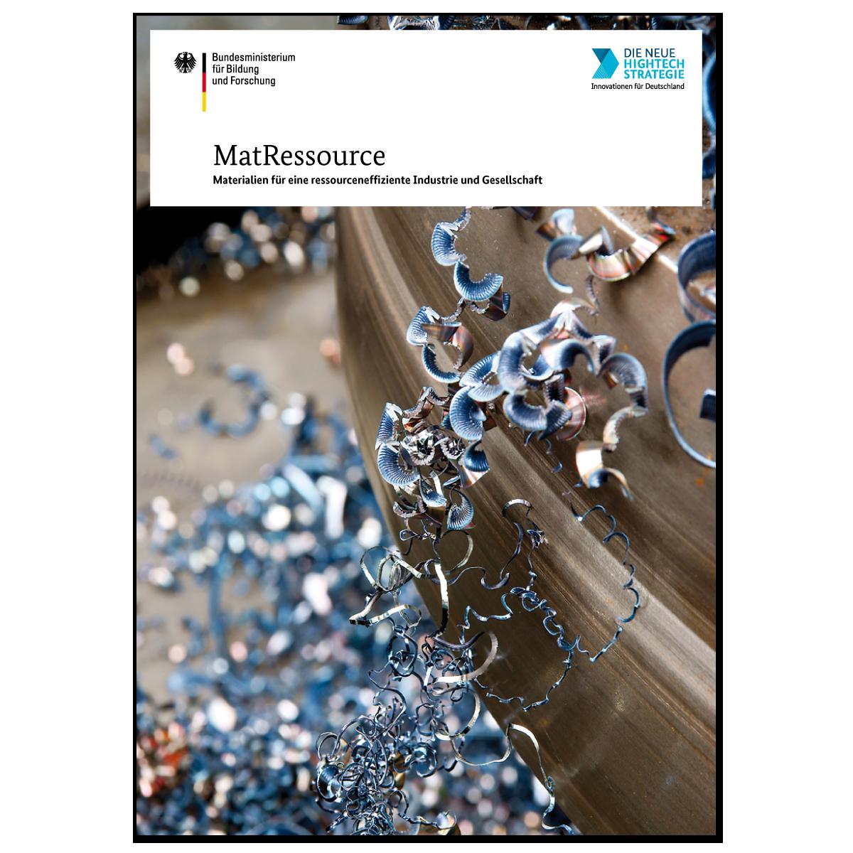 MatRessource - Materialien für eine ressourceneffiziente Industrie und Gesellschaft