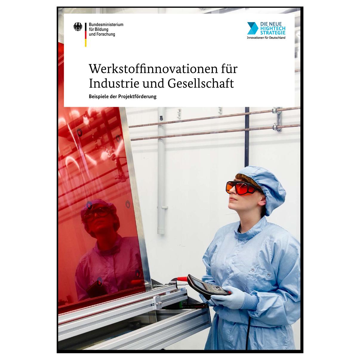 Werkstoffinnovationen für Industrie und Gesellschaft
